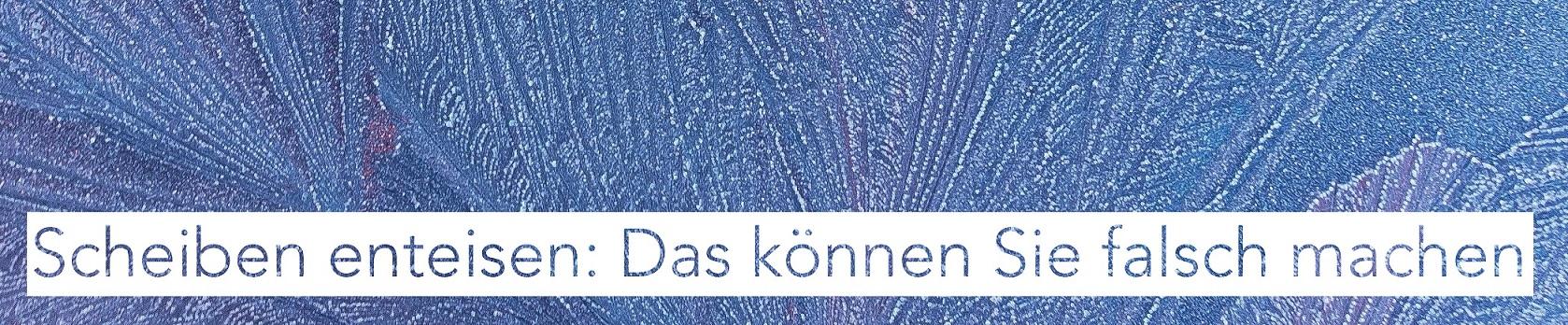 Scheiben enteisen auf Scheibenwischer.com