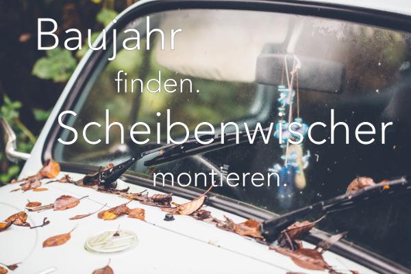 Baujahr finden - scheibenwischer.com